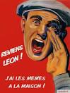 « Reviens Léon, on innove à la maison ! »
